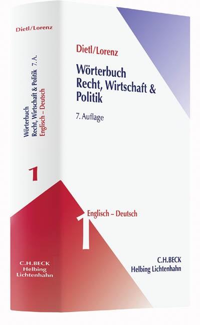 Wörterbuch Recht, Wirtschaft & Politik  Band 1: Englisch-Deutsch | Dietl / Lorenz | 7. Auflage, 2016 | Buch (Cover)