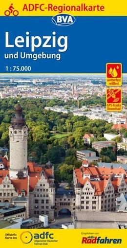 Abbildung von ADFC-Regionalkarte Leipzig und Umgebung / Leipziger Neuseenland, 1:75.000   4. Auflage   2018
