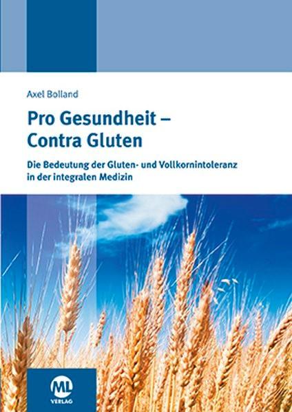 Abbildung von Bolland | Pro Gesundheit - Contra Gluten | 2. Auflage | 2016