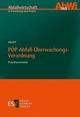 Abbildung von Kropp | POP-Abfall-Überwachungs-Verordnung | 1. Auflage | 2017 | beck-shop.de