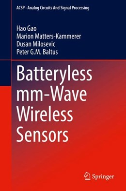Abbildung von Gao / Matters-Kammerer | Batteryless mm-Wave Wireless Sensors | 1. Auflage | 2018 | beck-shop.de