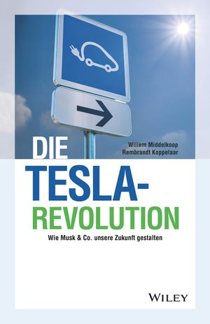 Die Tesla-Revolution | Middelkoop / Koppelaar, 2018 | Buch (Cover)