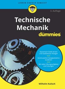 Abbildung von Kulisch | Technische Mechanik für Dummies | 3. Auflage | 2018 | beck-shop.de
