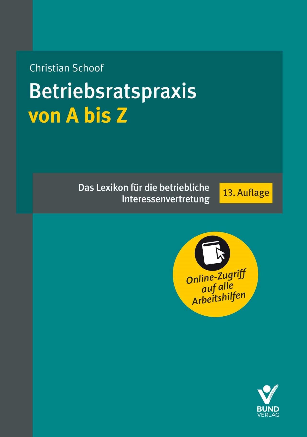 Betriebsratspraxis von A bis Z | Schoof | 13. Auflage, 2018 | Buch (Cover)