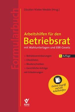 Abbildung von Däubler / Kittner | Arbeitshilfen für den Betriebsrat | 4. Auflage | 2018 | beck-shop.de