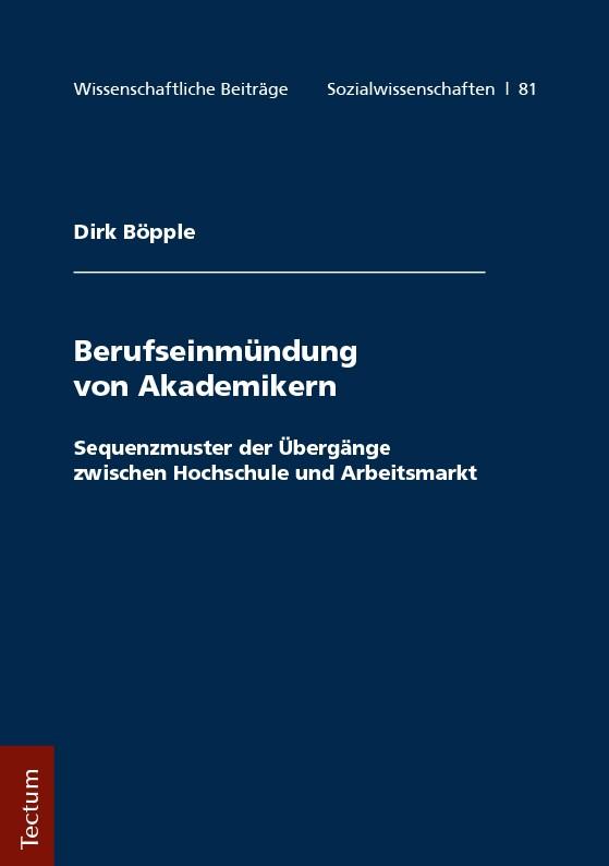 Berufseinmündung von Akademikern | Böpple, 2017 | Buch (Cover)