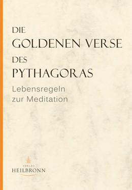 Abbildung von Wedemeier | Die Goldenen Verse des Pythagoras | 6. Auflage | 2017 | beck-shop.de