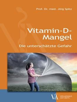 Abbildung von Spitz | Vitamin-D-Mangel | 1. Auflage | 2018 | beck-shop.de