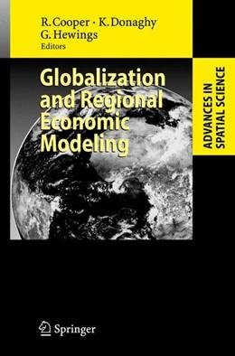 Abbildung von Cooper / Donaghy   Globalization and Regional Economic Modeling   1. Auflage   2007   beck-shop.de