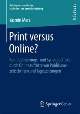 Abbildung von Merz | Print versus Online? | 1. Aufl. 2018 | 2017 | Kannibalisierungs- und Synergi...