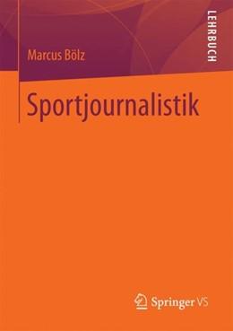 Abbildung von Bölz | Sportjournalistik | 1. Aufl. 2018 | 2017
