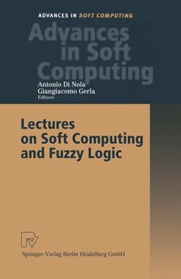 Abbildung von Di Nola / Gerla | Lectures on Soft Computing and Fuzzy Logic | 1. Auflage | 2001 | 11 | beck-shop.de