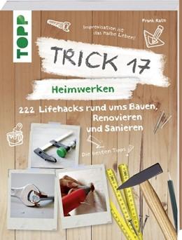 Abbildung von Rath   Trick 17 - Heimwerken   1. Auflage   2018   beck-shop.de