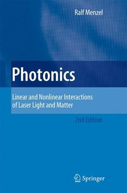 Abbildung von Menzel   Photonics   2nd ed.   2007   Linear and Nonlinear Interacti...