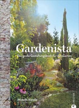 Abbildung von Slatalla | Gardenista | 1. Auflage | 2018 | beck-shop.de