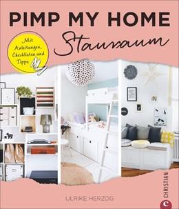 Abbildung von Herzog | Pimp my home: Stauraum | 2018 | Mit Anleitungen, Checklisten u...