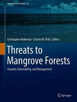 Abbildung von Makowski / Finkl | Threats to Mangrove Forests | 1. Auflage | 2018 | 25 | beck-shop.de