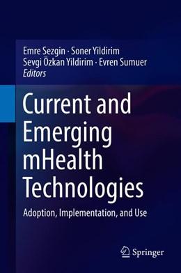 Abbildung von Sezgin / Yildirim   Current and Emerging mHealth Technologies   1. Auflage   2018   beck-shop.de