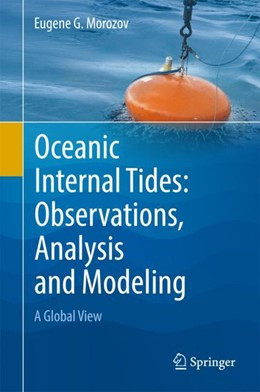 Abbildung von Morozov | Oceanic Internal Tides: Observations, Analysis and Modeling | 1st ed. 2018 | 2018 | A Global View