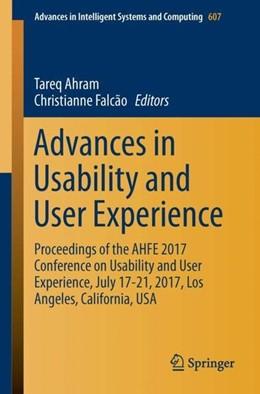 Abbildung von Ahram / Falcão | Advances in Usability and User Experience | 1. Auflage | 2017 | beck-shop.de