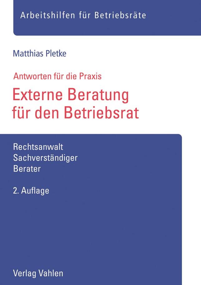 Externe Beratung für den Betriebsrat | Pletke | 2. Auflage, 2018 | Buch (Cover)
