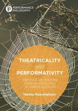 Abbildung von Paavolainen   Theatricality and Performativity   1. Auflage   2018   beck-shop.de