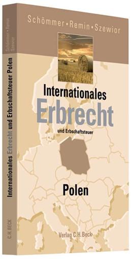 Abbildung von Schömmer / Remin / Szewior | Internationales Erbrecht Polen | 2011