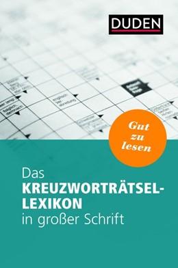 Abbildung von Das Kreuzworträtsel-Lexikon in großer Schrift | 1. Auflage | 2018 | beck-shop.de