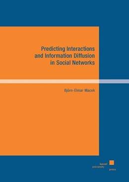 Abbildung von Macek | Predicting Interactions and Information Diffusion in Social Networks | 1. Auflage | 2017 | beck-shop.de