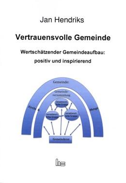 Abbildung von Hendriks   Vertrauensvolle Gemeinde   1. Auflage   2017   beck-shop.de