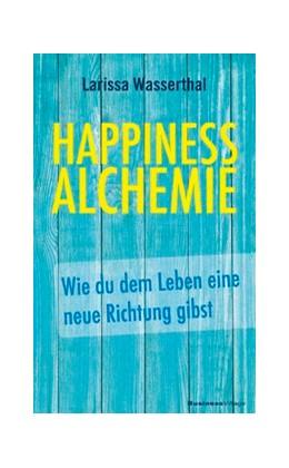 Abbildung von Wasserthal   Happiness Alchemie   1. Auflage   2018   beck-shop.de