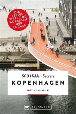 Abbildung von 500 Hidden Secrets Kopenhagen   1. Auflage   2018   Die besten Tipps und Adressen ...