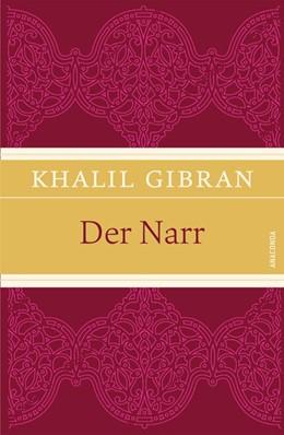 Abbildung von Gibran | Der Narr | 2018 | IRIS®-Leinen-Ausgabe