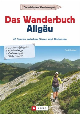 Abbildung von Eberhard | Das Wanderbuch Allgäu | 1. Auflage | 2018 | beck-shop.de