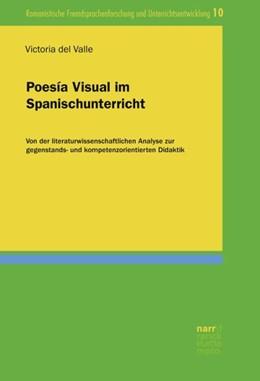 Abbildung von del Valle Luque   Poesía Visual im Spanischunterricht   1. Auflage   2018   beck-shop.de