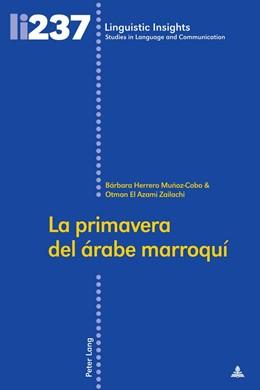 Abbildung von Herrero Muñoz-Cobo / El Azami Zailachi | La primavera del árabe marroquí | 2017 | 237