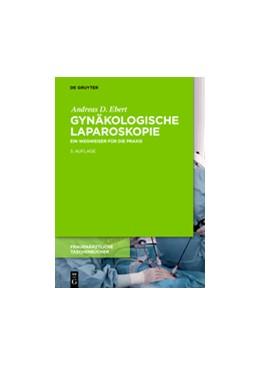 Abbildung von Ebert | Gynäkologische Laparoskopie | 3. Auflage | 2018 | beck-shop.de