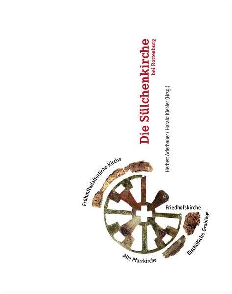 Die Sülchenkirche bei Rottenburg | Aderbauer / Kiebler, 2017 | Buch (Cover)