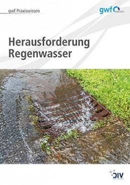 Abbildung von Runge | Herausforderung Regenwasser | 1. Auflage | 2018 | beck-shop.de
