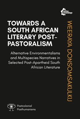 Abbildung von Donsomsakulkij | Towards A South African Literary Post-Pastoralism | 2017 | Alternative Environmentalisms ...