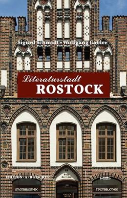 Abbildung von Schmidt / Gabler | Literaturstadt Rostock | 2018