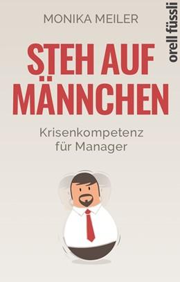 Abbildung von Meiler   Steh auf Männchen   2018   Krisenkompetenz für Manager