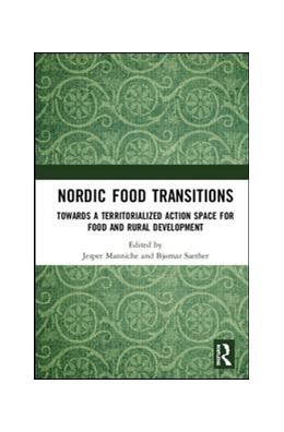 Abbildung von Manniche / Saether | Nordic Food Transitions | 2018 | Towards a territorialized acti...