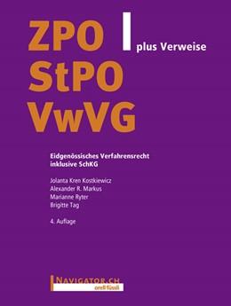 Abbildung von Kren Kostkiewicz / Markus / Ryter | ZPO/StPO/VwVG plus Verweise | aktualisierte Auflage | 2018 | Eidgenössisches Verfahrensrech...