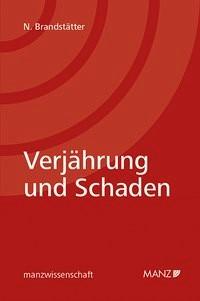 Verjährung und Schaden   Brandstätter, 2017   Buch (Cover)