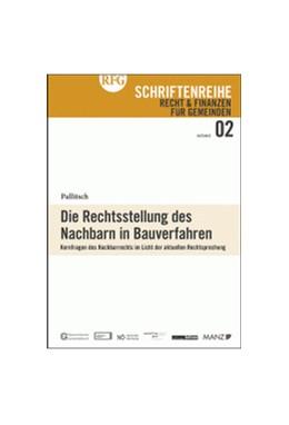 Abbildung von Pallitsch | Die Rechtsstellung des Nachbarn in Bauverfahren | 1. Auflage | 2017 | beck-shop.de