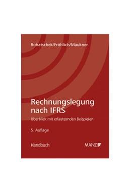Abbildung von Rohatschek / Fröhlich   Rechnungslegung nach IFRS   1. Auflage   2017   beck-shop.de