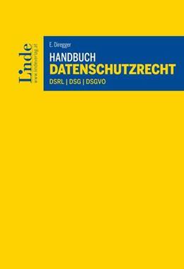 Abbildung von Diregger | Handbuch Datenschutzrecht | 1. Auflage | 2018 | beck-shop.de