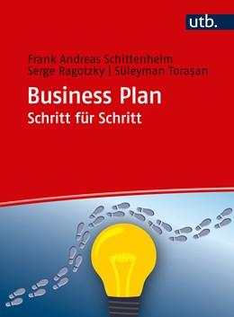 Abbildung von Ragotzky / Schittenhelm / Torasan | Business Plan Schritt für Schritt | 2018 | Arbeitsbuch | 4899
