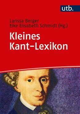 Abbildung von Schmidt / Berger (Hrsg.) | Kleines Kant Lexikon | 2018